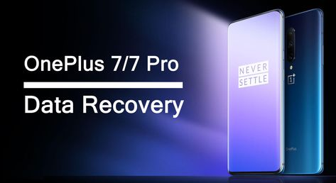 How To Recover Lost Or Deleted Data From Oneplus 7 7 Pro Data Recovery Tools Data Loss Data