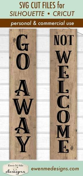 Sarcastic Svg Not Welcome Svg Go Away Svg Porch Sign Svg Etsy In 2020 Porch Signs Sign Design Porch Welcome Sign