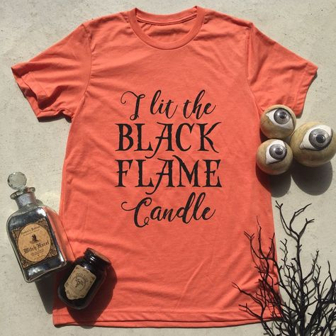 d5674cb87 Hocus Pocus - Black Flame Candle - Witches - Sanderson Sisters - Halloween  Shirt - Halloween - Funny - A virgin lit the candle (also comes in grey) #  ...