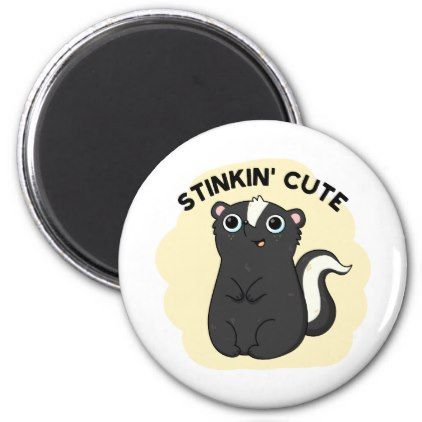 Stinkin Cute Adorable Skunk Pun Magnet - animal gift ideas animals and pets diy customize