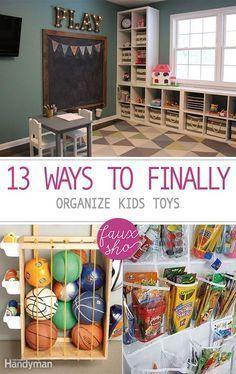 13 Ways To Finally Organize Kids Toys Kids Toy Organization Toy
