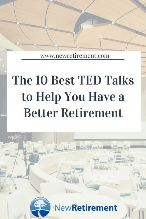 Want a short cut to a wealthy and happy retirement? These 10 Best TED Talks can help you feel inspired, be smarter and have a better future. retirement planning 10 Best TED Talks to Help You Have a Better Retirement