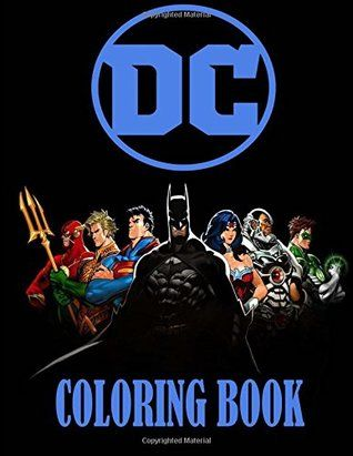 Download Pdf Dc Coloring Book Batman Superman Wonder Woman Etc