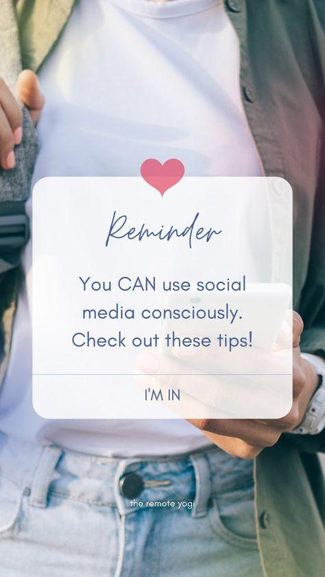 4 Ways to Use Social Media Consciously