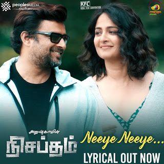 Neeye Neeye Song Lyrics In Tamil From Nishabdham Tamil Movie Song Lyrics Tamil Songs Lyrics Lyrics