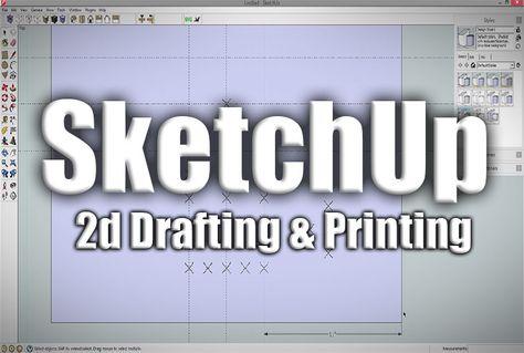 Sketchup 2d Drafting And Printing From Sketchup Best Interior