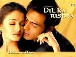 Dil Ka Rishta Movie Posters Tafuta Na Google In 2020 Latest Bollywood Songs Songs Hindi Movie Song