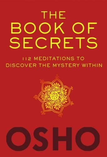 The Book Of Secrets 112 Meditations To Discover The Myst Https