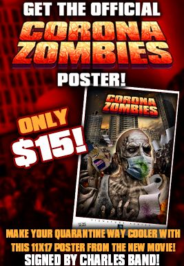 Corona Zombies 11x17 Print Signed By Charles Band 1486 Charles Band Zombie Movies Full Moon