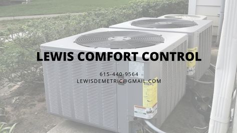 Lewis Comfort Control Llc Offer Discounted Packages On All Kind Of