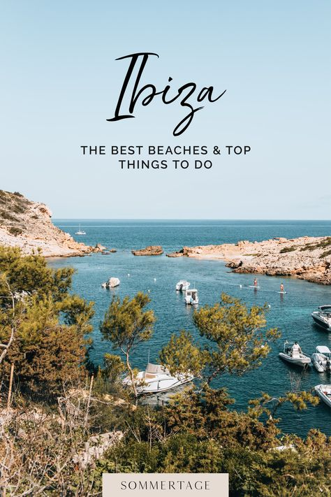 Ibiza: Best Beaches and Top Things to Do