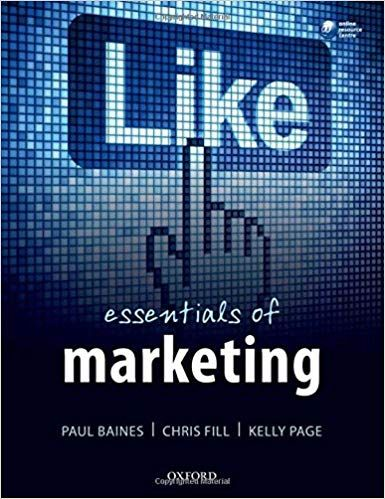 For Title Essentials Of Marketing Edition 1st Edition Author S Paul Baines Chris Fill Kelly Page All Of Our Marketing Topics Marketing Sell Textbooks