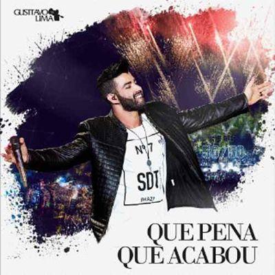 Single Que Pena Que Acabou Ao Vivo Gusttavo Lima Download