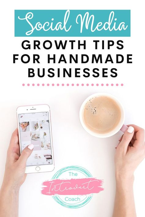 Social Media Growth Tips for Handmade Businesses