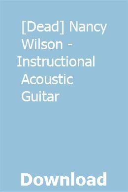 Dead Nancy Wilson Instructional Acoustic Guitar Systems Theory Linear System Acoustic Guitar