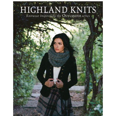 Highland Knits Knitwear Inspired By The Outlander Series Walmart Com Outlander Knitting Outlander Knitting Patterns Outlander
