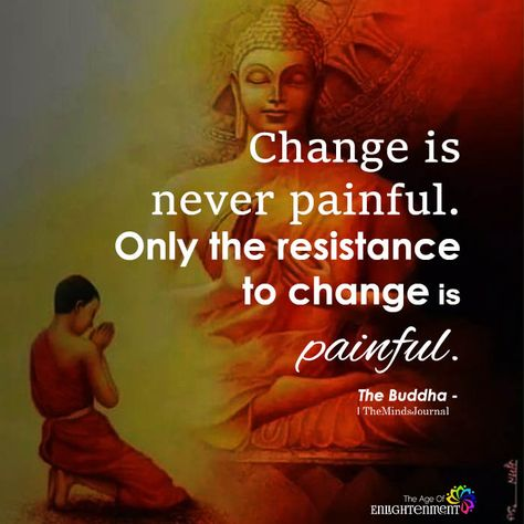 Change Is Never Painful