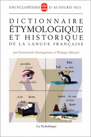 Telecharger Dictionnaire Etymologique Et Historique De La Langue Francaise Pdf Par Emmanuele Baumgartner Philippe Menard Telecharger Vot Books Movie Posters
