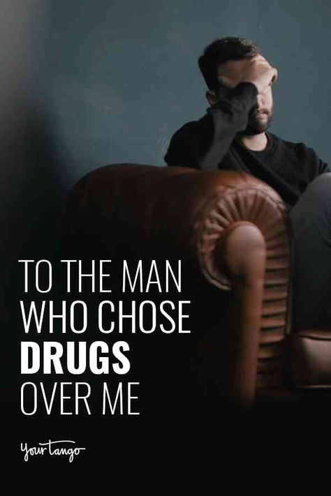 To The Man Who Chose Drugs Over Me