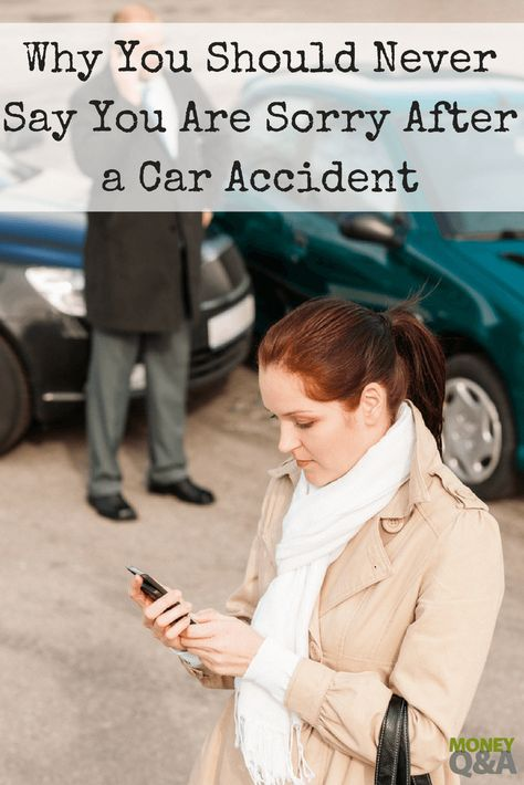 Why You Should Never Say You Are Sorry After a Car Accident