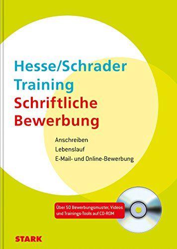 Bewerbung Beruf Karriere Hesse Schrader Training Schriftliche Bewerbung Anschreiben Lebenslauf E Mai Online Bewerbung Bewerbung Schriftliche Bewerbung