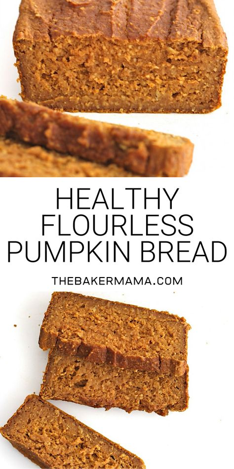 Pumpkin bread can be healthy! just 6 ingredients is all it takes to make this healthy hearty loaf thats naturally sweetened with maple syrup pumpkinbread flourlessbread detox turmeric lentil soup Gluten Free Pumpkin Bread, Healthy Pumpkin Bread, Gluten Free Baking, Gluten Free Desserts, Healthy Pumpkin Desserts, Canned Pumpkin Recipes, Pumpkin Banana Bread, Flourless Dessert Recipes, Pumpkin Oatmeal Muffins