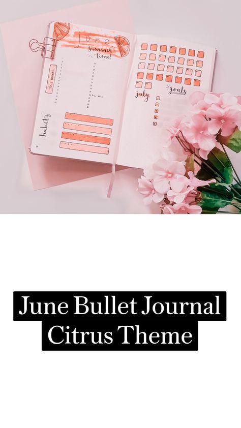 June Bullet Journal Citrus Theme