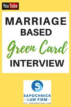 Marriage Based Green Card Interview Immigration Lawyer
