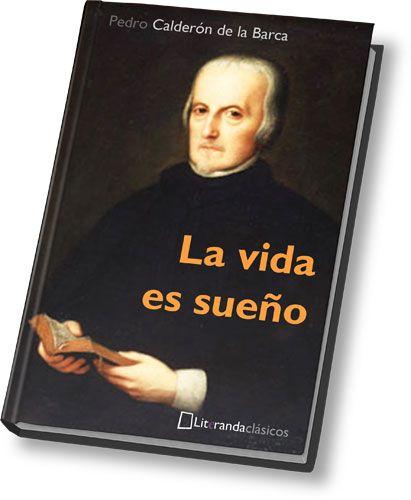 La Vida Es Sueño Pedro Calderón De La Barca Epub Amantes De La Lectura Libros Clásicos Libros Recomendados