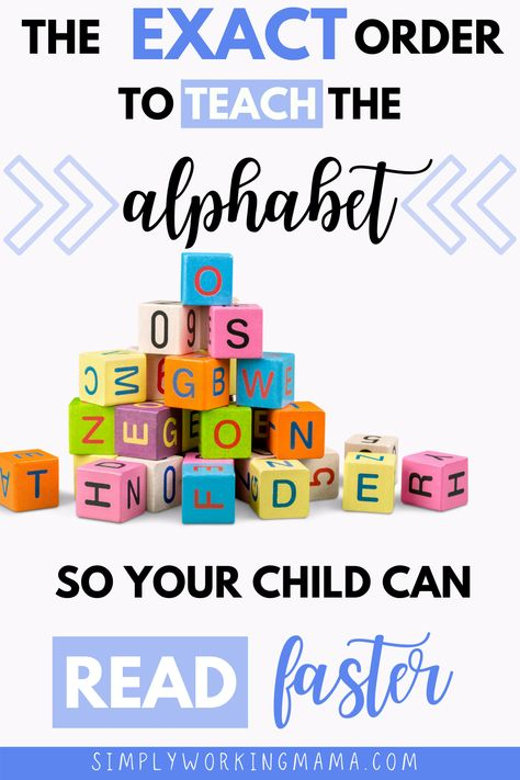 Proven Order to Teach Letters that Will Get Your Child Reading Faster! - Simply Working Mama