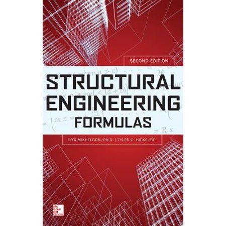 Structural Engineering Formulas Edition 2 Hardcover Walmart Com Structural Engineering Engineering Civil Engineering Books
