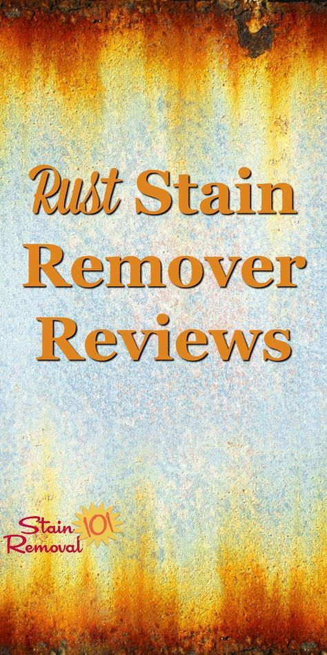 Rust Stain Removers Reviews Which Products Work Best Remove Rust Stains Stain Remover Rust Stains On Clothes
