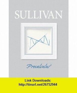 Precalculus 9th edition 9780321716835 michael sullivan isbn 10 precalculus edition by michael sullivan fandeluxe Choice Image