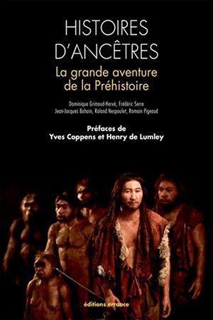 Histoires D Ancetres La Grande Aventures De La Prehistoire Prehistoire Histoires Listes De Lecture