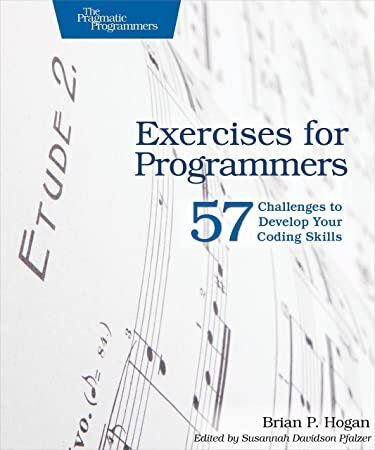 Free Download Exercises For Programmers 57 Challenges To Develop Your Coding Skills Writing Software Learn A New Language Coding