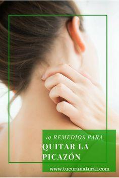 9 Remedios Caseros Para La Picazón Del Cuerpo Tu Cura Natural Remedio Para La Piel Casero Remedios Caseros Remedios