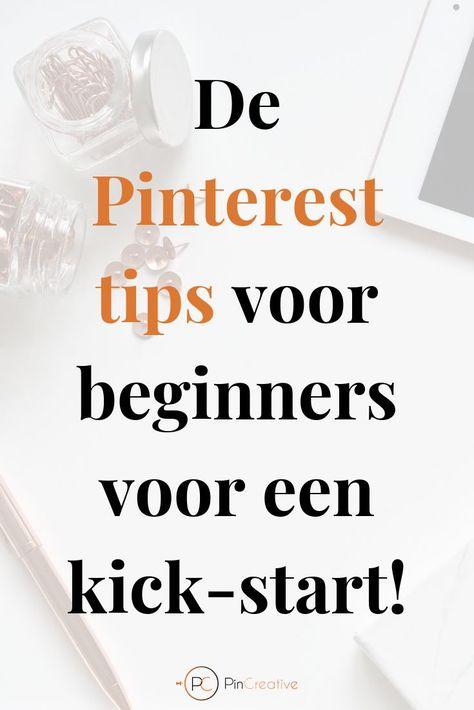 Wil jij strarten met Pinterest? Lees mijn Pinterest tips en start met Pinterest als mega effectieve marketingtool! Lees de tips voor beginnners voor een kick-start. #marketing #onlinemarketing #pinterest #pinterestmarketing #onlinegroei #bloggen #webshop