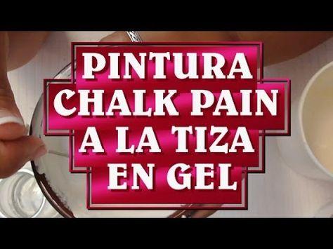 Como hacer Pintura Chalk Paint en GEL O ESPUMA A LA TIZA - YouTube