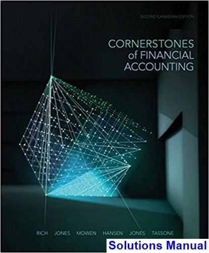 Solutions Manual For Cornerstones Of Financial Accounting Canadian