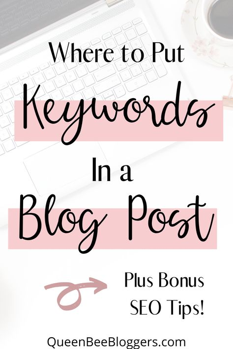 Keyword Research for Bloggers and Where to Put Keywords in a Blog Post!