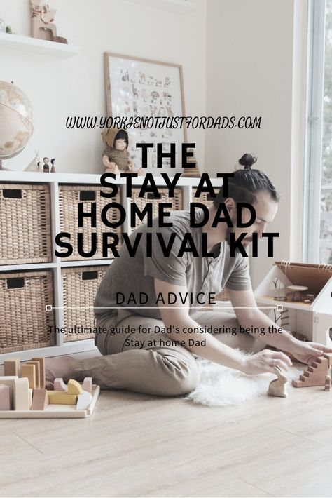 The Stay at Home Dad Survival Kit