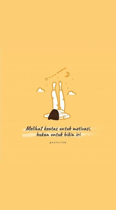 40 Ideas Quotes Tumblr Indonesia Motivasi Reminder Quotes New Quotes Quotes Lucu