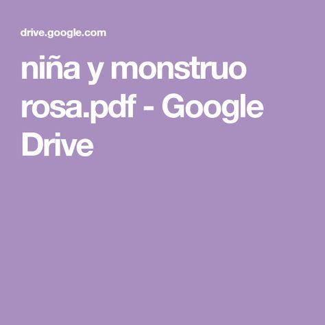 Niña Y Monstruo Rosa Pdf Google Drive Monstruos Aprender Jugando Animacion A La Lectura