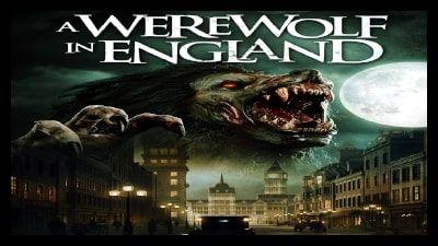 A Werewolf In England 2020 Werewolf Best Werewolf Movies Horror