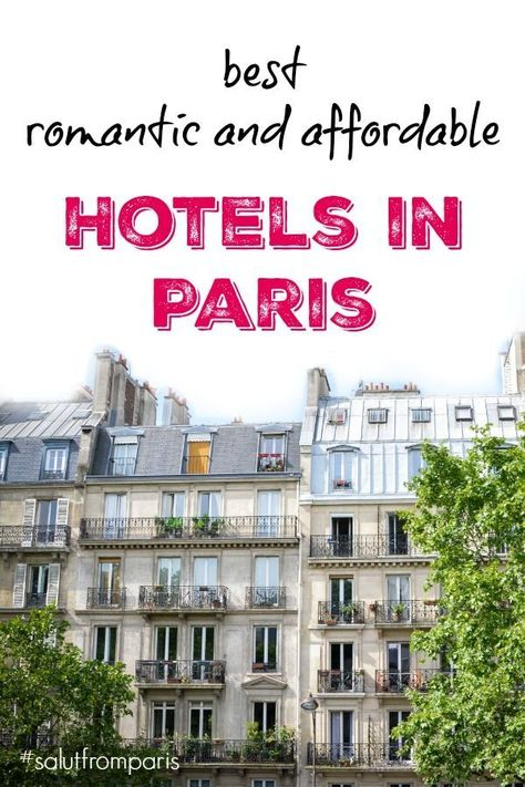 For Couples: best affordable hotels Paris