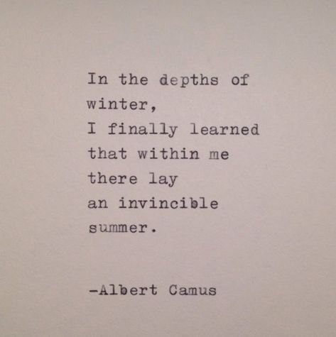 Albert Camus Handtyped Quote is part of Summer Love quote Etsy - Hand typed onto a cream colored card stock on a vintage 1939 Triumph typewriter Life Quotes Love, Great Quotes, Quotes To Live By, Inspirational Quotes, Coffee Love Quotes, Poem Quotes, Words Quotes, Sayings, Typed Quotes