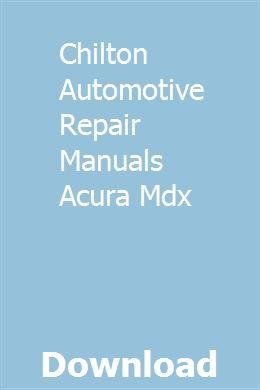 Chilton Automotive Repair Manuals Acura Mdx Repair Manuals Kia Ceed Automotive Repair