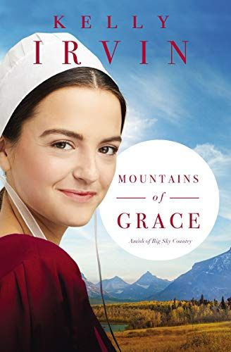 Read Download Mountains Of Grace Amish Of Big Sky Country Book 1