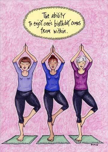 Posing Yoga Women Funny Birthday Card Greeting Card By Oatmeal Studios Birthday Humor Birthday Greetings Funny Funny Birthday Cards