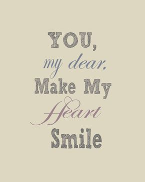 Thanks For Putting A Smile On My Face Quotes Quotesgram Romantic Quotes Quotes Love Quotes